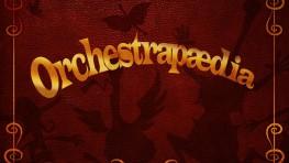 Orchestrapaedia