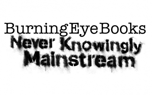 Burning Eye Books Presents...