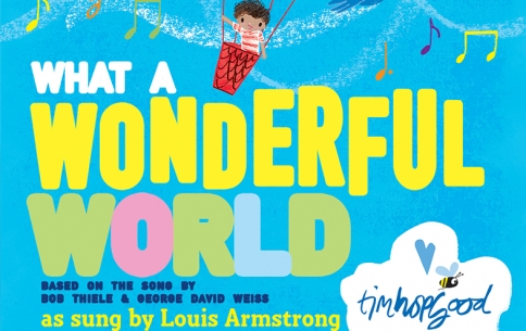 What A Wonderful World with Tim Hopgood
