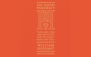 The Poetry Pharmacy: Prescriptions For The Heart, Mind And Soul