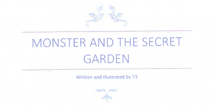 Monster and The Secret Garden
