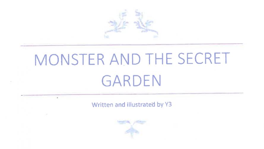 Monster and The Secret Garden