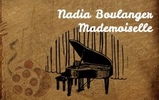 Nadia Boulanger - Mademoiselle.jpg