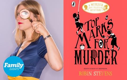 Robin Stevens: Top Marks For Murder