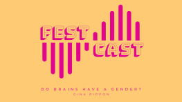 FestCast - Do Brains Have A Gender?