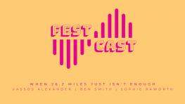 FestCast - When 26.2 Miles Just Isn't Enough