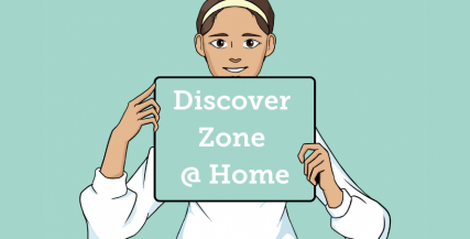 Discover Zone @ Home