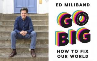 L044 Ed Miliband_ Go Big.jpg